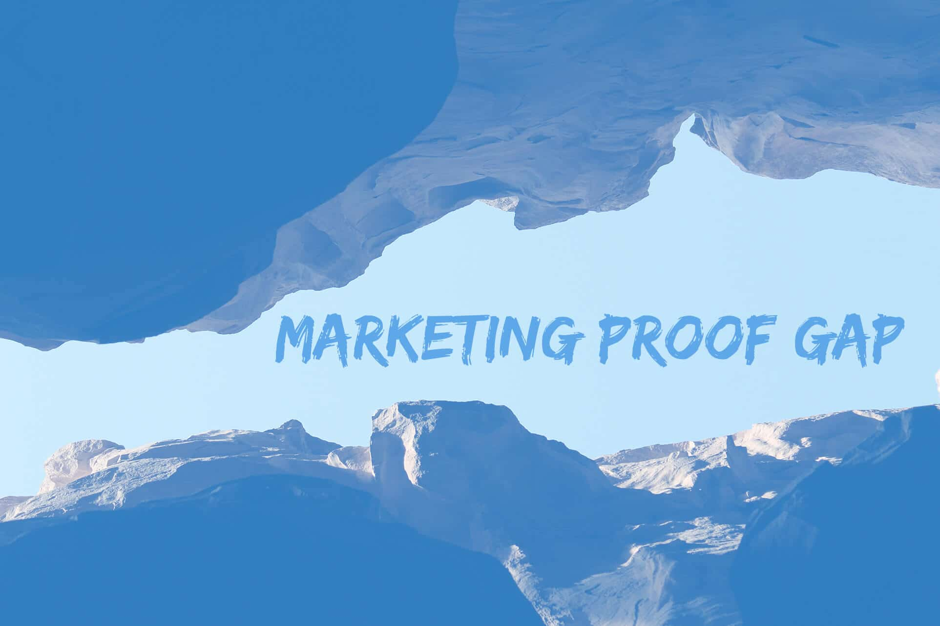 The Marketing Proof Gap : How are you proving the value of Marketing?